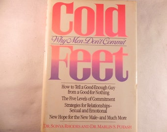 Vintage Book COLD FEET Why Men Don't Commit