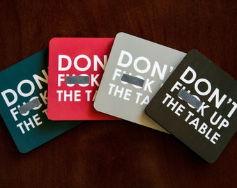 Don't F**k Up The Table Neutral Drink Coasters Set of 4