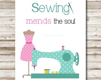 Sewing Mends The Soul Printable Craft Room Wall Art Printable Home Decor Sewing Craft Room Decor DIY Printable Art 4x6 5x7 8x10 11x14