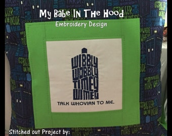 Doctor Who Tardis Wibbly Wobbly Timey Wimey Talk Whovian to me Embroidery Design