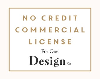Commercial No Credit License - One Design Kit