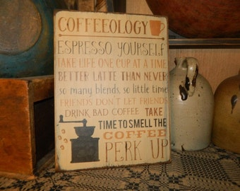 Coffeeology Kitchen Primitive Sign