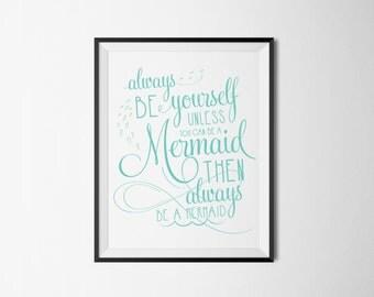 Printable Mermaid Typography Quote