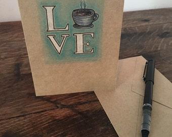 Coffee LOVE - Hand Drawn Greeting Card