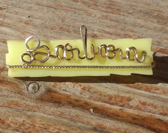 Vintage celluloid and wire Barbara name brooch