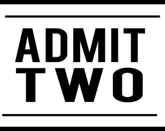 Customize Admit TWO Ticket Decal ~ Perfect for making ticket memory shadow boxes