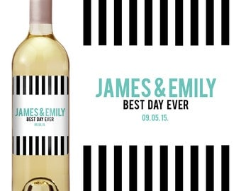 Modern Wedding Wine Label - Custom Wine Label - Personalized Wine Label - Wedding Wine Bottle Label - Best Day Ever