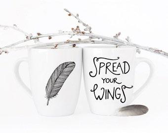 Spread your wings . screenprinted mug .