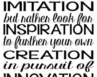 Imitation, Inspiration, Creation, & Innovation Quote SVG PNG Studio Cuttable Quote For Silhouette Cameo Cricut Vinyl