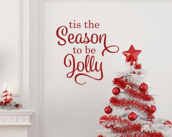 Tis The Season To Be Jolly Christmas Wall Quote