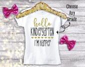 Back to School Shirt Girls, First Day of School Shirt, First Day of Kindergarten, 1st Grade, Select Grade, Back to School Clothes Girl Shirt