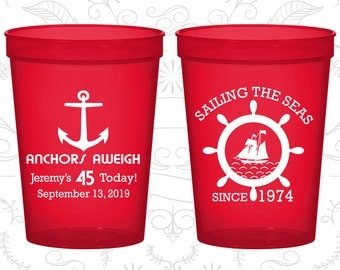 45th Birthday Party Cups, Personalized Birthday Stadium Cups, Anchors Aweigh, Nautical Birthday Cups, Anchor Birthday Cups (20023)