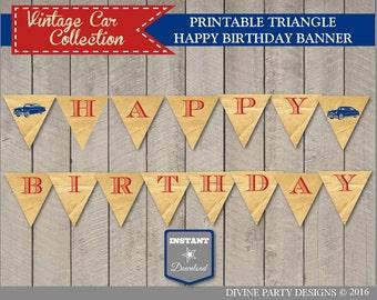 INSTANT DOWNLOAD Vintage Car Happy Birthday Banner / Printable DIY Party / Retro / Classic / Vintage Car Collection / Item #1402