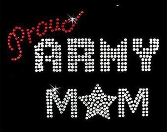 Rhinestone Transfer - Hot Fix Motif - Proud Army Mom