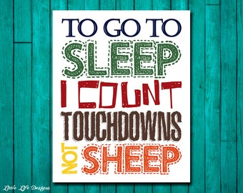 Boys Sports Room Decor. Football Wall Art. Football Wall Decor. Boys Sports Decor Sign. Boys Football Room Decor. To go to sleep I count...