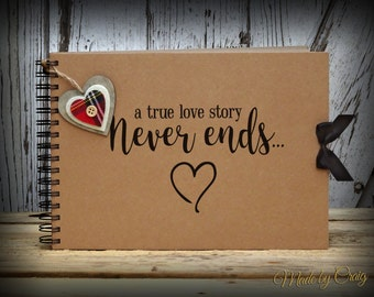 A true love story never ends, A4 Scrapbook/Photo Album, Wedding/Engagement/Couple/Honeymoon Gift Idea, Christmas/Valentines, Love Heart
