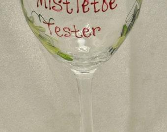 Hand Painted, Mistletoe Tester, wine glass