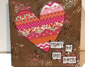 Pink Heart Sign, Mixed Media Heart, Heart Decor, Enjoy the little things