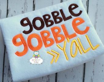 Gobble Gobble Yall Thanksgiving Shirt or Bodysuit, Thanksgiving, Gobble gobble Yall, Girl Thanksgiving, Boy Thanksgiving