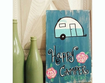 HAPPY CAMPER, Custom Sign, Wooden Sign, RV Sign, Camper Sign, Trailer Sign, Wood Sign With Quote, Snowbird