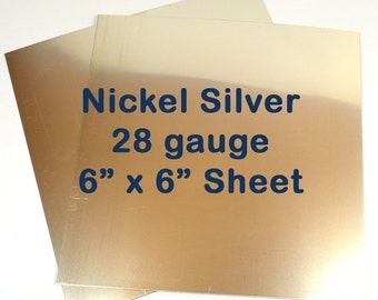 Nickel Silver Sheet Metal - 28 Gauge - 6 x 6 Inches - Choose Your Quantity