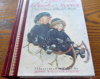 A Little Book of Stories, Illustrated by Jessie Wilcox Smith. 1922/ 1949, Hard Back, 66 years old