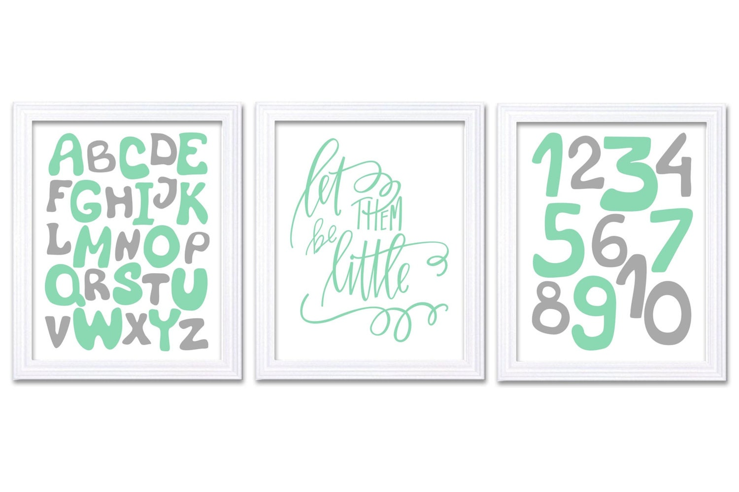 Mint Green Grey Alphabet Numbers Nursery Art Print Set of 3 Let Them Be Little 123 ABC Child Art Kid