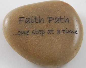 Faith Path...One Step at a Time - Engraved River Rock Inspirational Word Stone with Silver Organza Bag