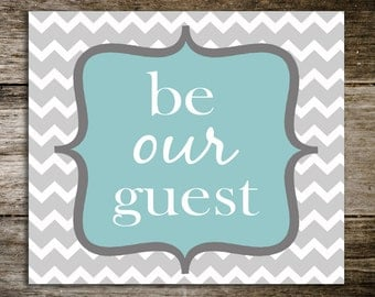 Custom Canvas, wall art quote for home, sign, gift, home decor, guest room, be our guest