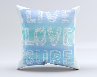 The Live Love Surf ink-Fuzed Decorative Throw Pillow