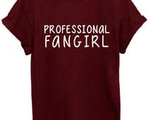 Professional Fangirl Unisex T Shirt