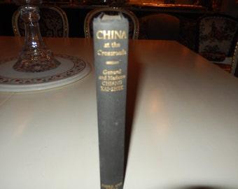 CHINA AT THE Crossroads Book by General and Madame Chiang Kai-Shek