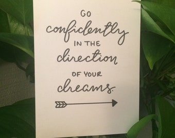 Go Confidently in the Direction of Your Dreams Calligraphy Print