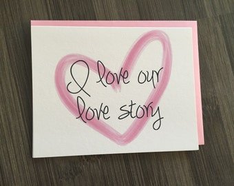I love our love story card