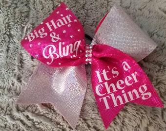 "Big Hair & Bling...Its a Cheer Thing 3"" Bow"