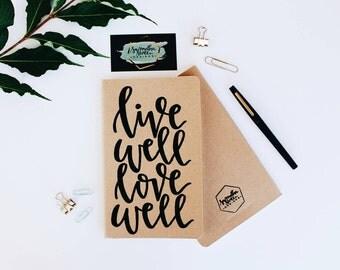 Live Well, Love Well - Moleskine Kraft Journal, Hand-lettered, Modern Calligraphy, Prayer Journal