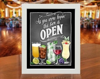 Party Decoration - Open Bar Sign | As You Were Hopin' this bar is Open - Illustrations include beer, wine, soda, mixed drinks & garnishes