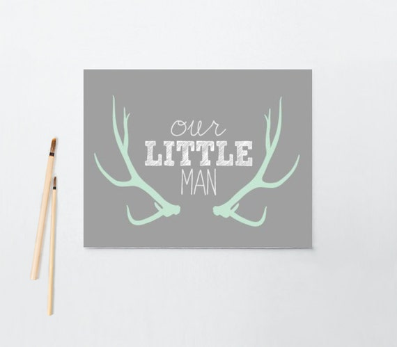 Nursery/Baby Boy art, Our little Man, Antlers, Tribal, Mint and Gray, art print, canvas, framed #264
