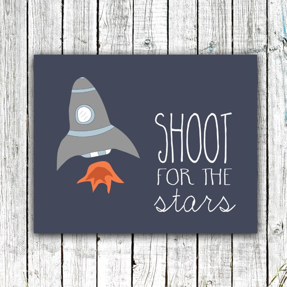 "Nursery Art Printable, ""Shoot for the Stars"", Hand drawn Rocket, Baby Boy, Quote, Size 8x10 #424"