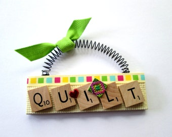 Quilting Love to Quilt Scrabble Tile Ornament