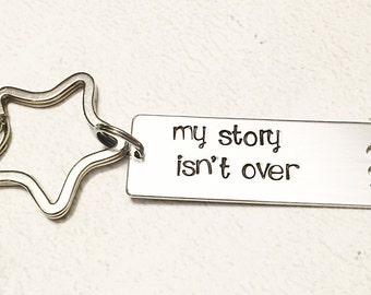 Semicolon keychain- Semicolon project - Hand stamped keychain -  My story isn't over -Mental health awareness