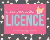 MASS PRODUCTION LICENCE for Commercial Runs (Over 500 units).