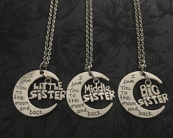 I love you to the moon and back Big Sister, Middle Sister & Little Sister necklace