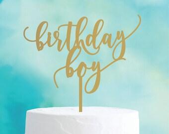 birthday boy : birthday cake topper