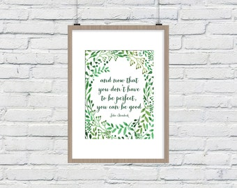 You Can Be Good quote art, Print, quotable home decor, printable wall art, digital, 8x10