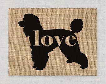 Standard Poodle Love - Burlap or Canvas Paper Dog Breed Wall Art Decor Print - Gift for Dog Lovers - Can Be Personalized w/ Name (101p)
