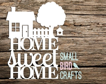 Personal Use, Paper Cutting Template! Home Sweet Home, Papercut, Home Decor, House Papercut, Home Papercut, New Home Gift Papercut, Quote,