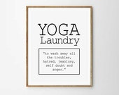 Yoga Inspirational Poster Laundry room decor Self Motivational Quote Quirky art Gallery Wall prints Yoga art  Laundry Room Sign Washing art