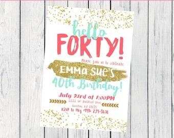 Any Age -Hello 40- Personalized 30th birthday invitation- OR any age! ***Digital File*** (Invite-Hello40)