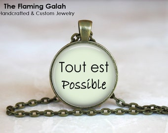 "TOUT EST POSSIBLE ""Everything is Possible"" Pendant • Inspirational Quote • Empowerment Quote • Gift Under 20 • Made in Australia (P1020)"